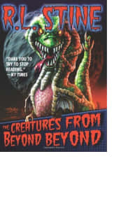The Creatures from Beyond Beyond by R.L. Stine