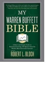 My Warren Buffett Bible by Robert L. Bloch