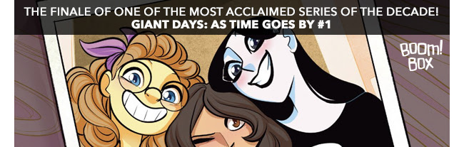 The finale of one of the most acclaimed series of the decade! Giant Days: As Time Goes By #1.