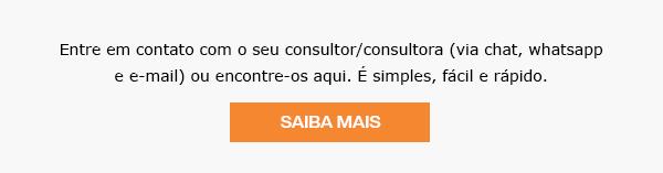 Entre em contato com o seu consultor/consultora (via chat, whatsapp e e-mail) ou encontre-os aqui. É simples, fácil e rápido. Saiba Mais