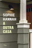 A outra casa | Sophie Hannah