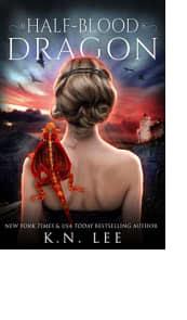 Half-Blood Dragon by K.N. Lee