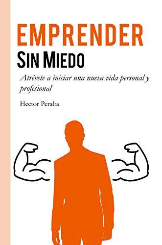 Emprender sin miedo de Hector Peralta