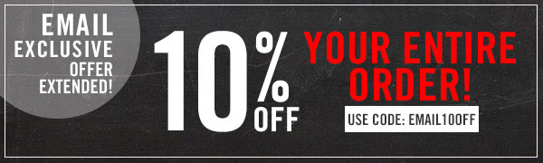 10% Off Your entire order! Use Code: Email10Off