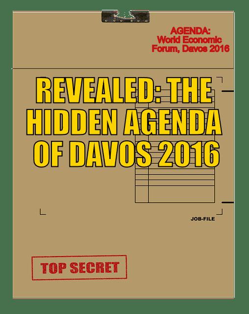 Hidden Agenda of Davos 2016