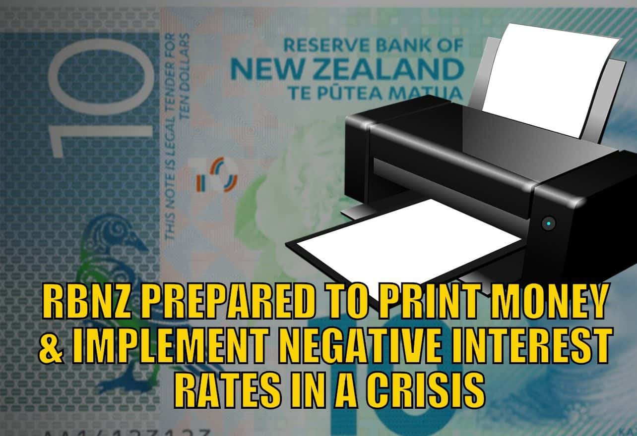 RBNZ Prepared to Print Money and Implement Negative Interest Rates in a Crisis