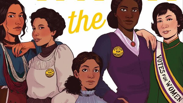 Finish the Fight!: The Brave and Revolutionary Women Who Fought for the Right to Vote, by Veronica Chambers and the Staff of The New York Times.