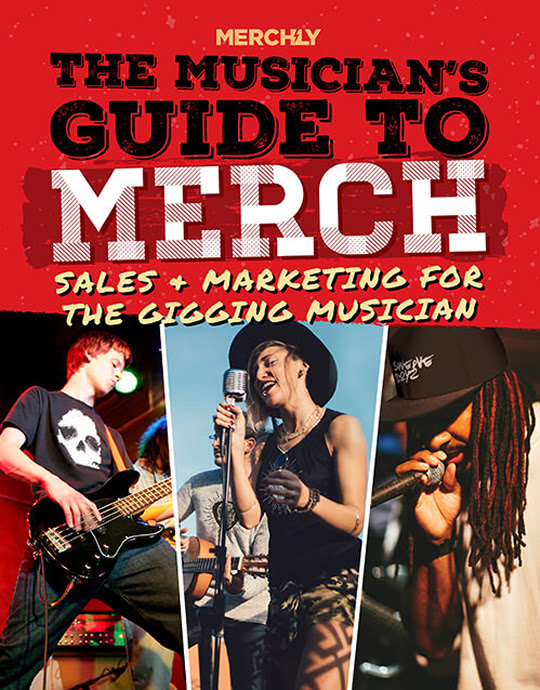 The Musician's Guide to Merch