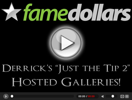 Derrick's Just the Tip #2: Hosted Galleries