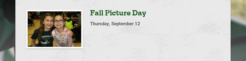 Fall Picture Day Thursday, September 12