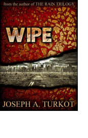 Wipe by Joseph A. Turkot