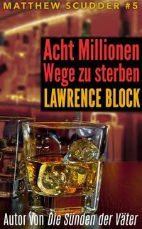 2017-02-08_Ebook Cover v2-Block-Acht Millionen Wege zu sterben