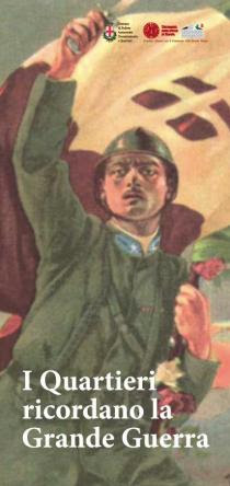I Quartieri ricordano la Grande Guerra