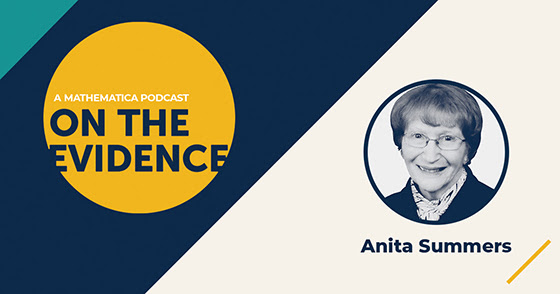 Anita Summers, a former chair of Mathematica's board of directors, shares stories from her economics career, which began in the 1940s, when few women were entering this field.