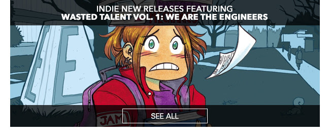 Indie New Releases featuring Wasted Talent Vol. 1: We Are The Engineers See All