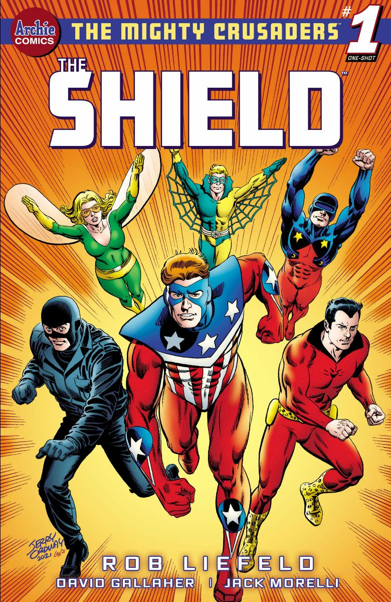 THE MIGHTY CRUSADERS: THE SHIELD #1: CVR E Ordway