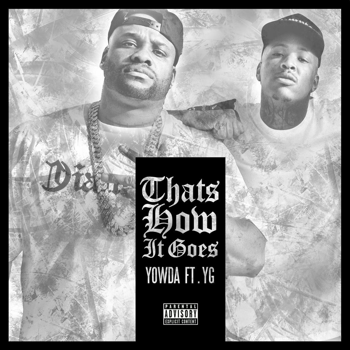 Yowda ft YG - That s How It Goes artwork