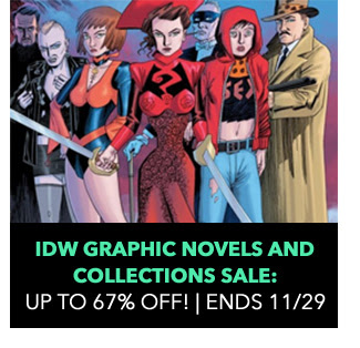 IDW Sale: up to 67% off! Sale ends 11/29.