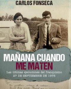 """Cubierta del libro """"Mañana cuando me maten"""" de Carlos Fonseca, con la foto de Xosé Humberto Baena y su hermana Flor."""