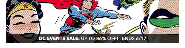 DC Events Sale: up to 86% off! | Ends 6/17
