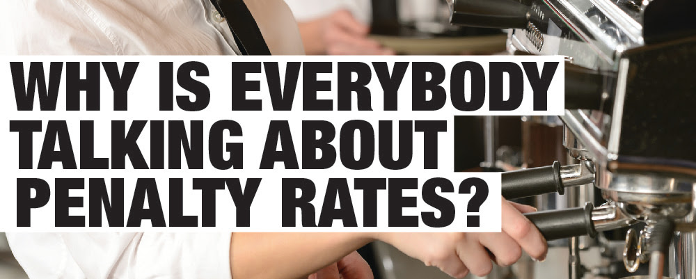 Why is everyone talking about penalty rates?