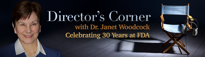 Director's Corner - 30 years at FDA