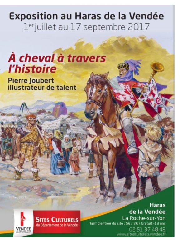 """Jusqu'au 17 septembre 2017 en Vendée - Expo """"A cheval à travers l'histoire"""" (œuvres de Pierre Joubert)"""