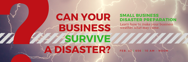 Can Your Business Survive A Disaster? @ Great Plains Technology Center-Rm 656 | Lawton | Oklahoma | United States