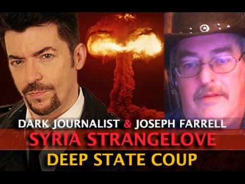 SYRIA STRIKE! GENERAL STRANGELOVE & DEEP STATE COUP D'ETAT - DARK JOURNALIST & JOSEPH FARRELL  Hqdefault