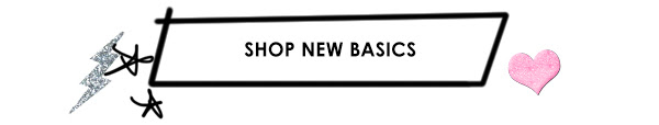 Shop New Basics