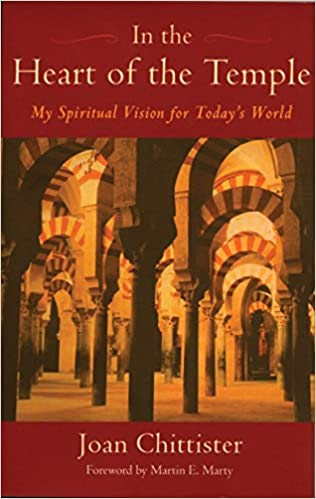 In the Heart of the Temple by Joan Chittister