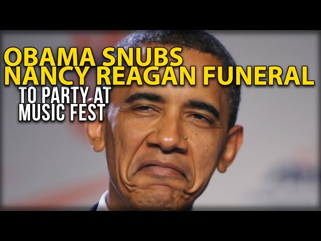 HAT TIP TO OBAMA ~ OBAMA SNUBS NANCY REAGAN FUNERAL TO PARTY AT MUSIC FEST  Sddefault