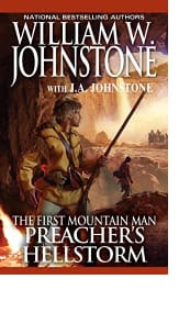 Preacher's Hellstorm by William W. Johnstone with J.A. Johnstone