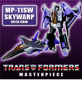 MP-11SW MASTERPIECE SKYWARP EXCLUSIVE WITH COIN