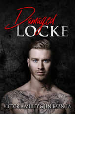 Damaged Locke by Victoria Ashley and Jenika Snow