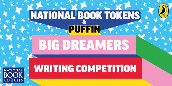 Take part in the National Book Tokens and Puffin Big Dreamers Writing Competition!