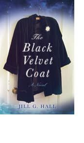 The Black Velvet Coat by Jill G. Hall