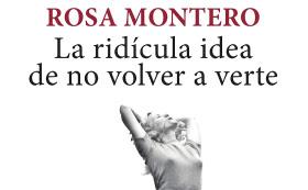 """Conversando em espanhol: Rosa Montero e """"A ridícula ideia de não voltar a ver-te"""""""