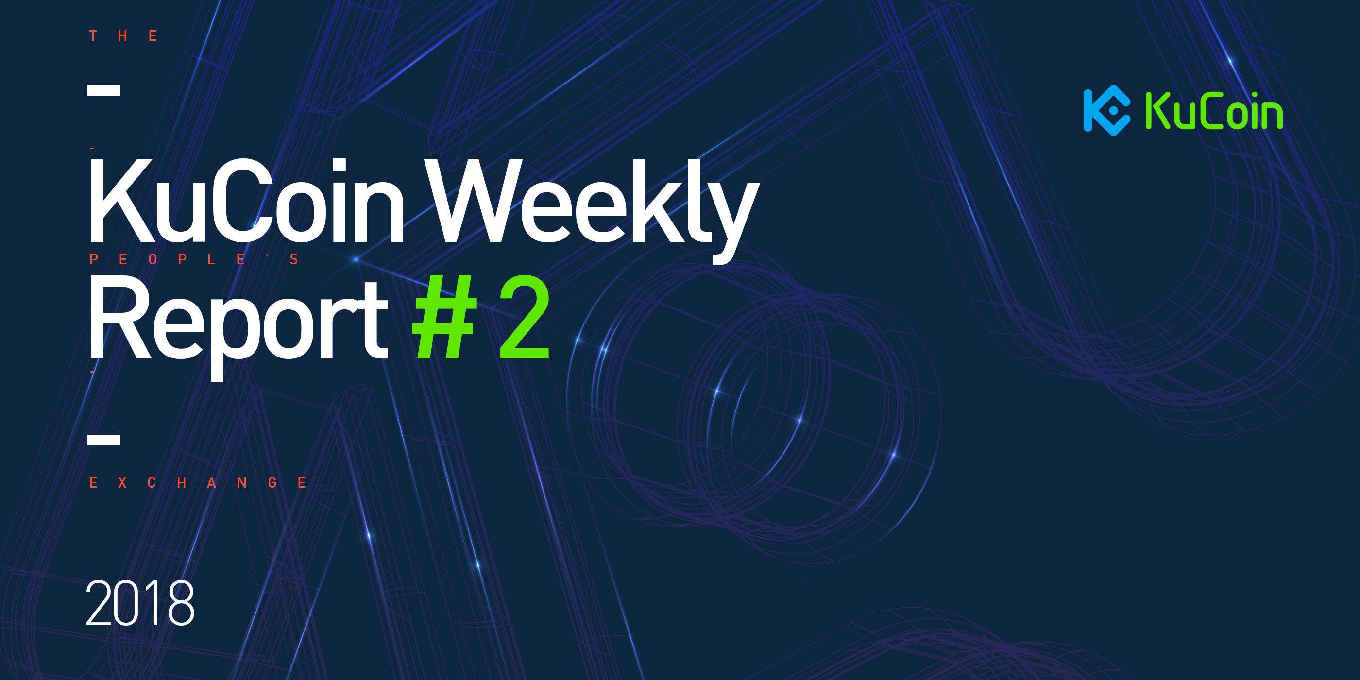 KuCoin Weekly Report #2