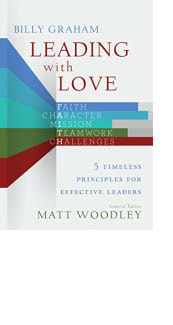 Billy Graham: Leading with Love by Matt Woodley