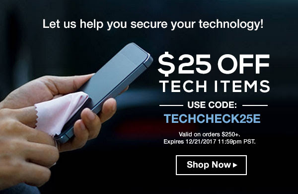 Let us help you secure your technology.  $25 Off Tech items.  Use code; Techcheck25E