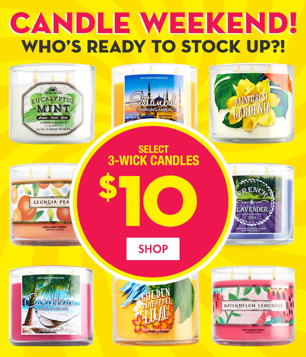 Weekend Event! Who's ready to stock up!? Select 3-wick candles $10 - SHOP