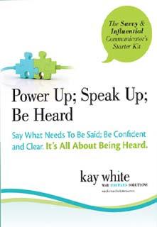 Power Up; Speak Up; Be Heard