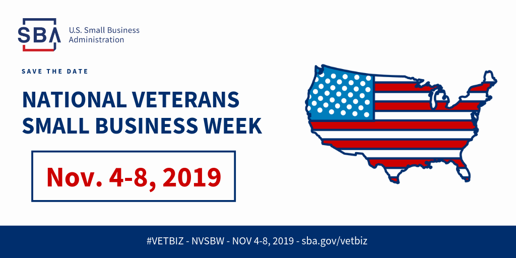Save the date- National Veterans Small Business Week, November 4-8, 2019