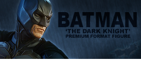 1/4 SCALE THE DARK KNIGHT BATMAN PREMIUM FORMAT FIGURE