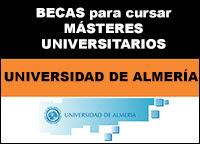 Becas para Másteres Universidad de Almeria