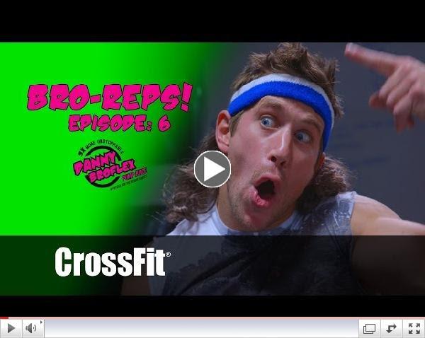 Danny Broflex: Episode 6 - Bro-Reps