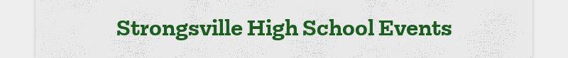 Strongsville High School Events
