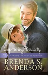 Capturing Beauty by Brenda S. Anderson