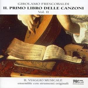 Frescobaldi: Il primo libro delle canzoni, Vol. 2 Product Image